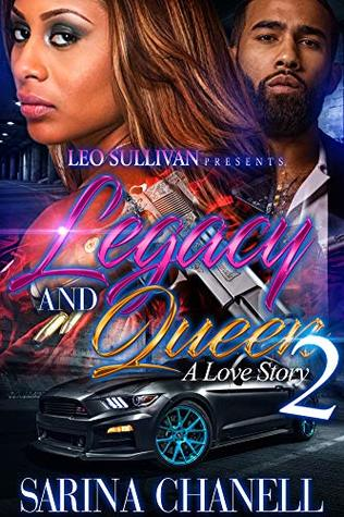 Legacy and Queen 2: A Love Story