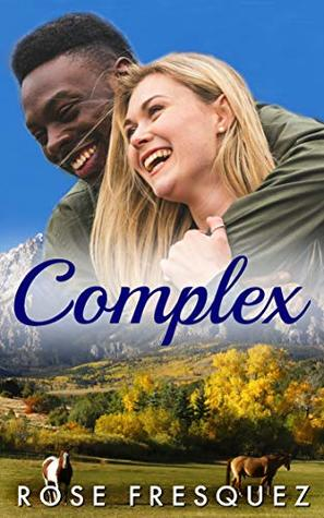 COMPLEX (Outsiders in Eron): A Christian Romance.