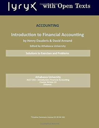 Accounting:Introduction to Financial Accounting: Solutions to Exercises and Problems