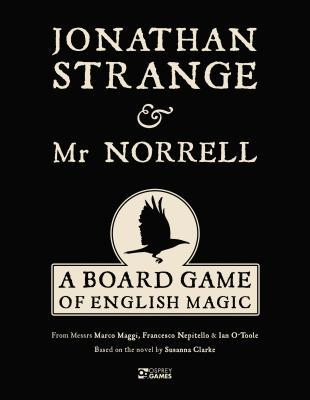 Jonathan Strange Mr Norrell: A Board Game of English Magic