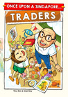 Once Upon A Singapore... Traders by Tina Sim