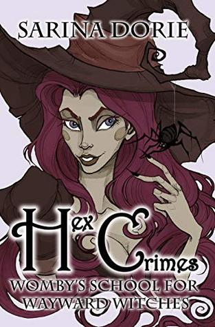 Hex Crimes: A Not-So-Cozy Witch Mystery