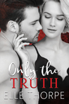 Only the Truth (Only You, #2.5)