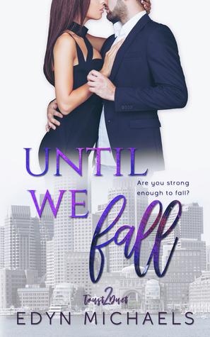 Until We Fall (Trust Duet #2)