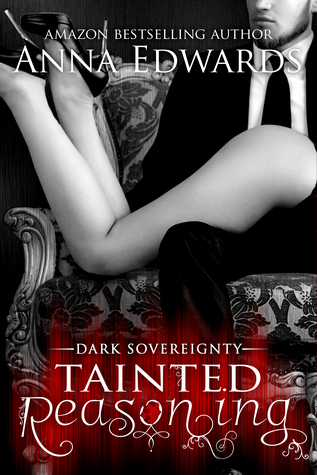 Tainted Reasoning (Dark Sovereignty #2)