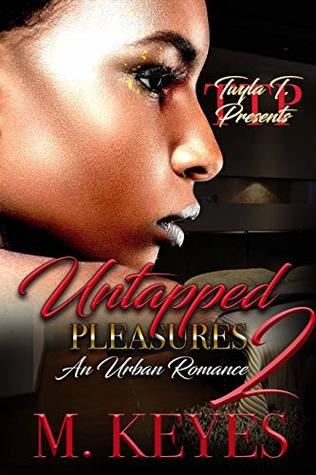 Untapped Pleasures 2: An Urban Romance