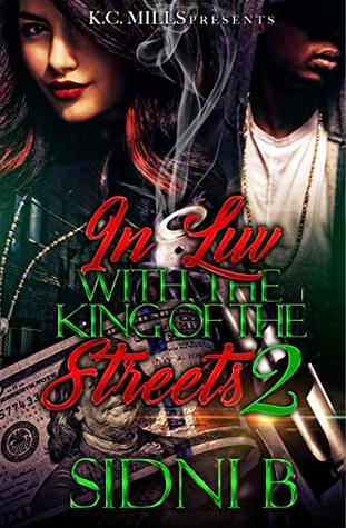 In Luv With The King Of The Streets 2