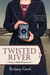 Twisted River by Kelsey Gietl
