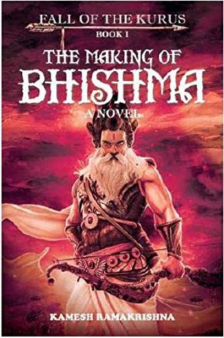 The Making of Bhishma - Fall of the Kurus