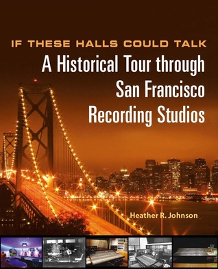 If These Halls Could Talk A Historical Tour Through San Francisco