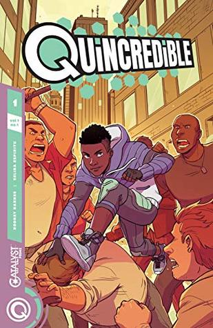 Catalyst Prime: Quincredible Vol. 1