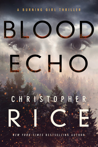 Blood Echo (Burning Girl #2)