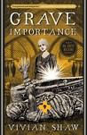 Grave Importance (Dr. Greta Helsing, #3)