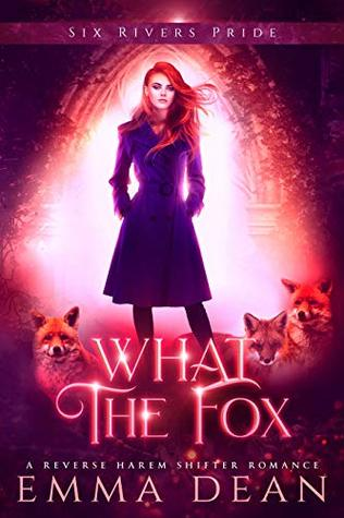 What the Fox by Emma  Dean