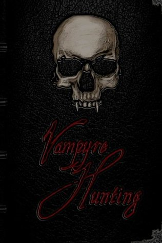 Vampyre Hunting
