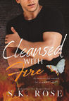 Cleansed with Fire (Remember the Reaper, #2)
