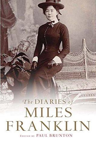 The Diaries of Miles Franklin