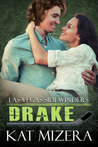 Drake (Las Vegas Sidewinders #3)