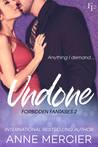 Undone (Forbidden Fantasies #2)