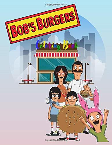 Bob's Burgers Coloring book: Exciting coloring book with 29 unique images