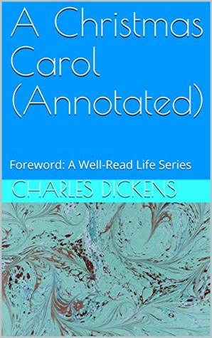 A Christmas Carol (Annotated): Foreword: A Well-Read Life Series