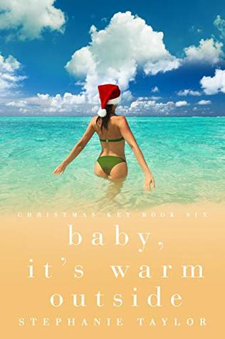 Baby, It's Warm Outside