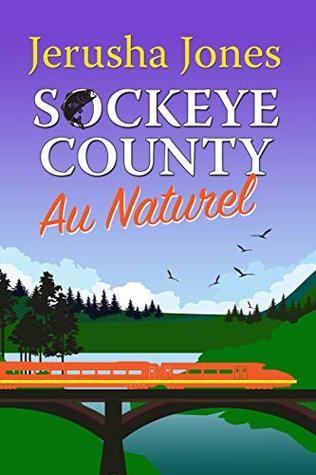 Sockeye County Au Naturel