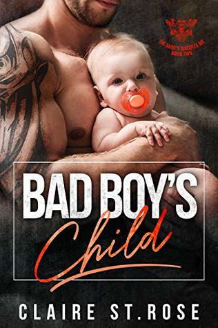 Bad Boy's Child: A Bad Boy Motorcycle Club Romance