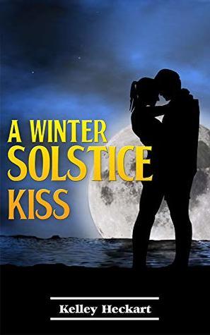 A Winter Solstice Kiss: A short story Christmas romance