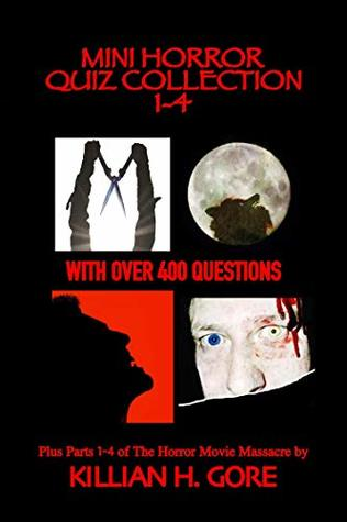Mini Horror Quiz Collection 1-4: Featuring The Burning, An American Werewolf in London, The Lost Boys and Pet Sematary Quiz Books