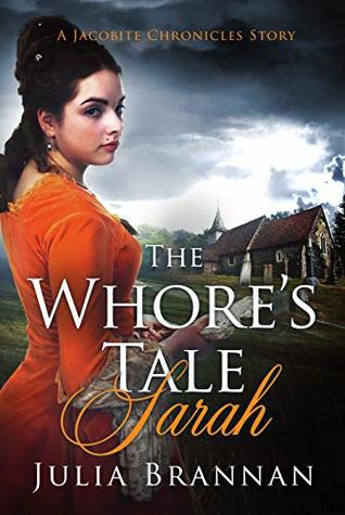 The Whore's Tale: Sarah (A Jacobite Chronicles Story)