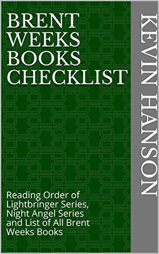 Brent Weeks Books Checklist: Reading Order of Lightbringer Series, Night Angel Series and List of All Brent Weeks Books