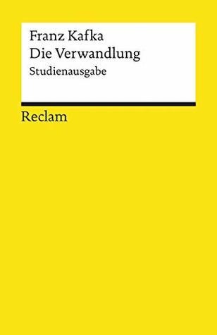 Die Verwandlung. Studienausgabe: Reclams Universal-Bibliothek
