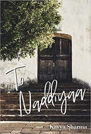 To Naddiyaa by Kavya Sharma