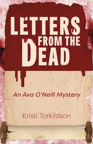 Letters from the Dead: An Ava O'Neill Mystery