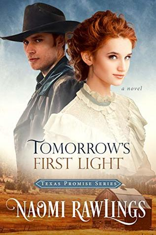 Tomorrow's First Light by Naomi Rawlings