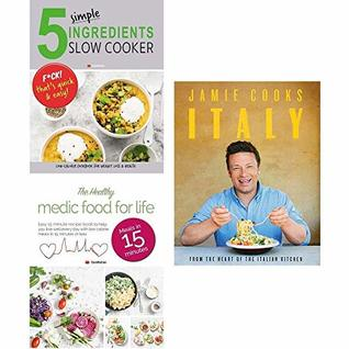 Jamie cooks italy [hardcover], 5 simple ingredients slow cooker, medic food for life 3 books collection set