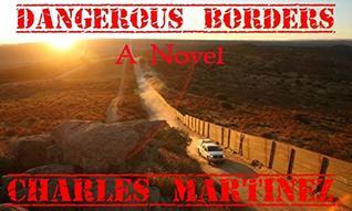 Dangerous Borders : Part 1