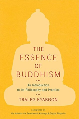 The Essence of Buddhism : An Introduction to Its Philosophy and Practice