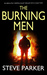 The Burning Men (Detective Superintendent Ray Paterson #3)