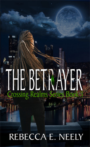 The Betrayer (Crossing Realms Series, #3)