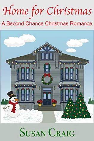Home for Christmas: A Second Chance Christmas Romance