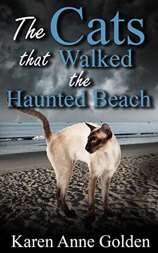 The Cats that Walked the Haunted Beach (The Cats that . . ., #10)