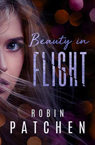 Beauty in Flight (Beauty in Flight #1)