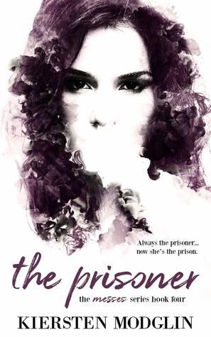 The Prisoner by Kiersten Modglin
