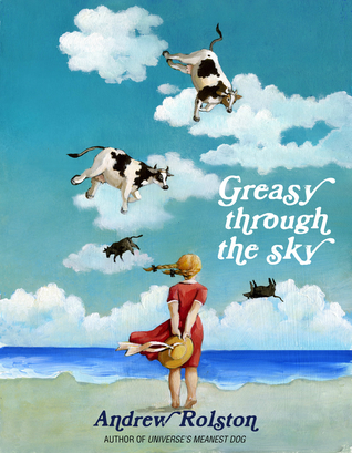 Greasy Through the Sky