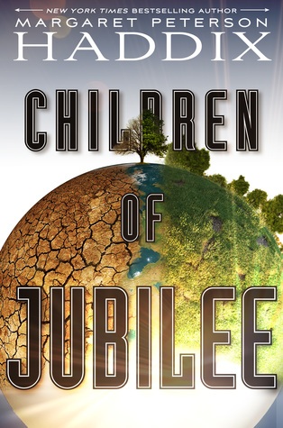 Children of Jubilee (Children of Exile, #3)