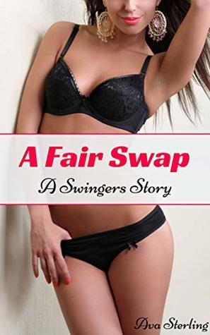 A Fair Swap: A Swingers Story