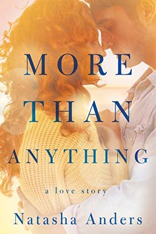 More Than Anything (Broken Pieces, #1)