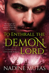 To Enthrall the Demon Lord (Love and Magic, #4)